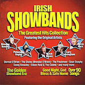 Play & Download Irish Showbands: The Greatest Hits Collection by Various Artists | Napster