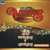 Play & Download 20 Doradas Y Adoradas Originales by Grupo Vennus | Napster