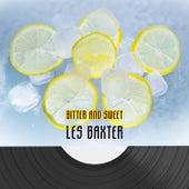 Bitter And Sweet von Les Baxter