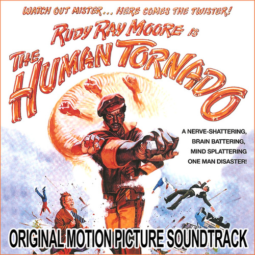 The Human Tornado (Original Motion Picture Soundtrack) by Rudy Ray Moore