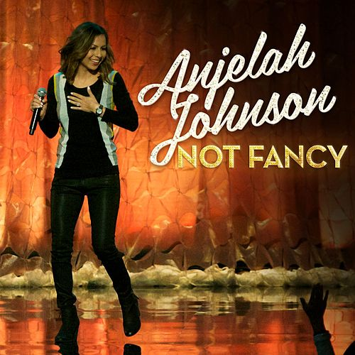 Play & Download Not Fancy by Anjelah Johnson | Napster