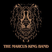 Play & Download The Marcus King Band by The Marcus King Band | Napster