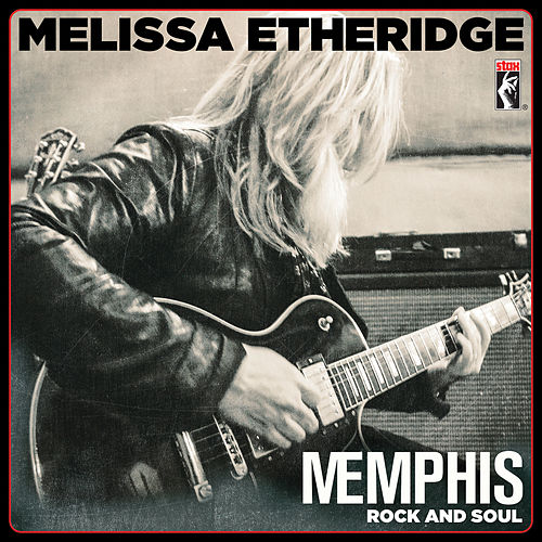 MEmphis Rock And Soul by Melissa Etheridge