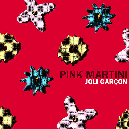 Play & Download Joli Garçon by Pink Martini | Napster