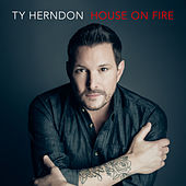 Play & Download House on Fire by Ty Herndon | Napster
