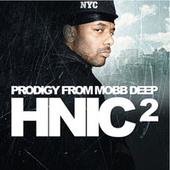 H.N.I.C 2 by Prodigy (of Mobb Deep)