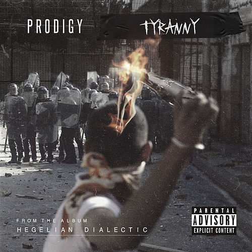 Play & Download Tyrrany by Prodigy (of Mobb Deep) | Napster