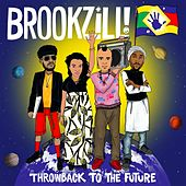 Play & Download Throwback to the Future by Brookzill! | Napster