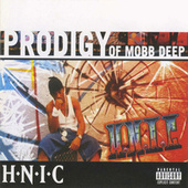 Play & Download H.N.I.C by Prodigy (of Mobb Deep) | Napster