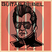 Play & Download Guitar Rebel by Various Artists | Napster