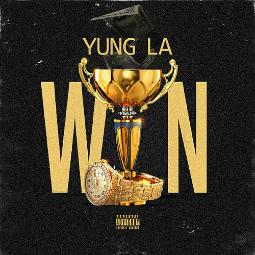 Play & Download Win by Yung LA | Napster