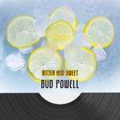Bitter And Sweet von Bud Powell