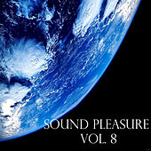 Play & Download Sound Pleasure, Vol. 8 by Various Artists | Napster