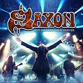 Play & Download Let Me Feel Your Power (Live) by Saxon | Napster