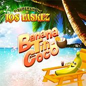 Play & Download Banana Tití Cocó by El Super Show De Los Vaskez | Napster