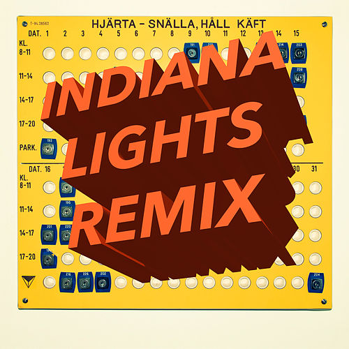 Play & Download Snälla, Håll Käft (Indiana Lights Remix) by Hjärta | Napster
