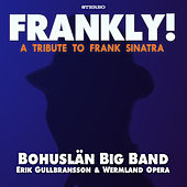 Play & Download Frankly! (album sampler) by Bohuslän Big Band | Napster
