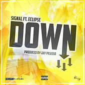 Play & Download Down by Signal | Napster
