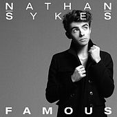 Famous by Nathan Sykes