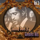 Sammy Davis Jr. - Greatest Hits, Vol. 2 by Sammy Davis, Jr.