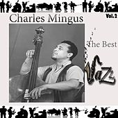 Play & Download Charles Mingus - The Best Jazz, Vol. 2 by Charles Mingus | Napster