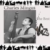 Charles Mingus - The Best Jazz, Vol. 1 by Charles Mingus