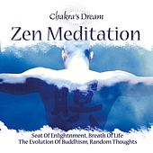 Zen Meditation by Chakra's Dream
