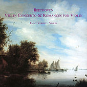 Play & Download Beethoven: Violin Concerto & Romances for Violin by Emmy Verhey | Napster