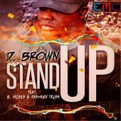 Stand Up (feat. B. Moses & RaShawn Truss) by D Brown