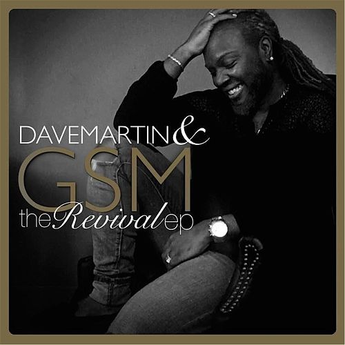 Play & Download The Revival - EP by Dave Martin | Napster