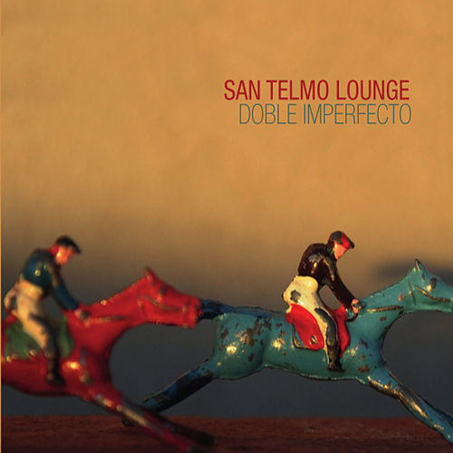 Play & Download Doble Imperfecto by San Telmo Lounge | Napster