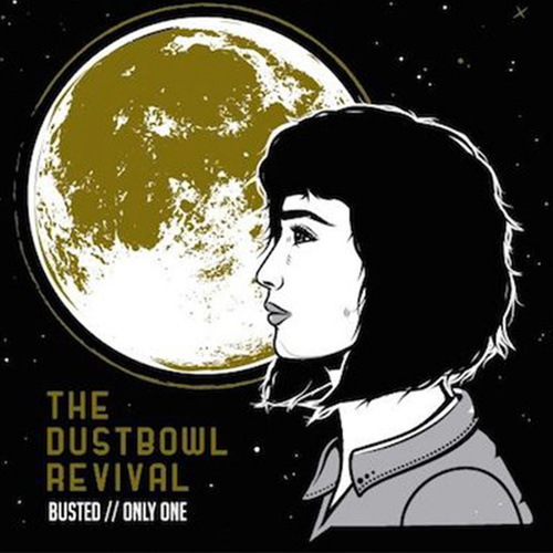 Play & Download Busted by The Dustbowl Revival | Napster