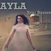 Play & Download Yeni Baştan by Ayla | Napster