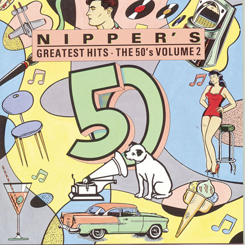 Nipper's Greatest Hits: The 50's Vol. 2 by Various Artists