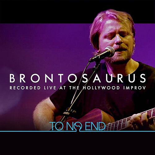 Play & Download Brontosaurus (Live) by To No End | Napster