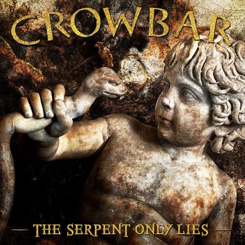 The Serpent Only Lies von Crowbar
