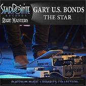 Play & Download The Star by Gary U.S. Bonds | Napster