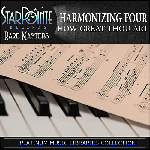 Play & Download How Great Thou Art by The Harmonizing Four | Napster