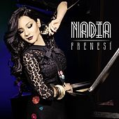 Play & Download Frenesí by Nadia | Napster
