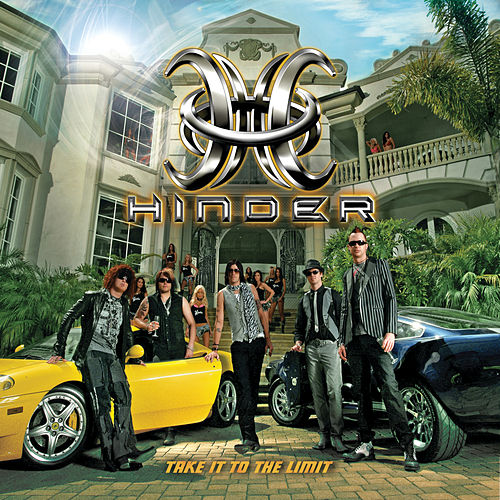 Take It To The Limit by Hinder