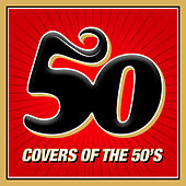 Play & Download 50 Covers of the 50's by The Studio Sound Ensemble | Napster