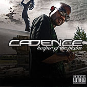 Play & Download Keeper of the Plains by Cadence | Napster