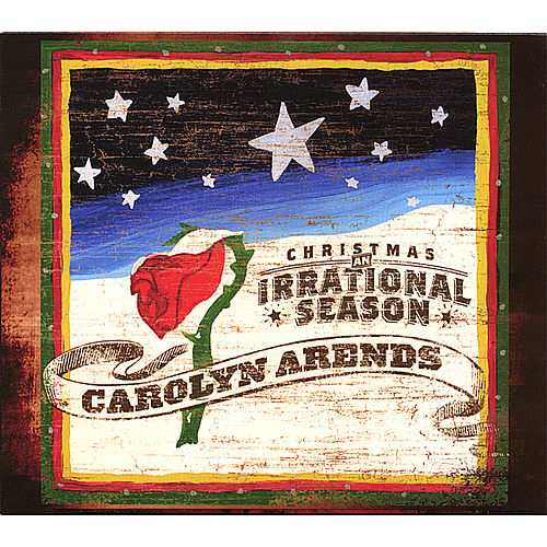 Play & Download Christmas: An Irrational Season by Carolyn Arends | Napster