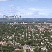Pleasantville by Steve Carlson