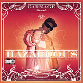 Play & Download Hazardous (Explicit Version) by Carnage | Napster