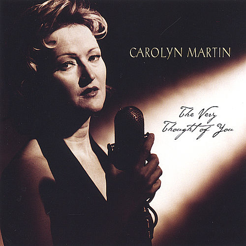 Play & Download The Very Thought of You by Carolyn Martin | Napster
