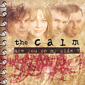 Play & Download Are You On My Side? by The Calm (Classical) | Napster