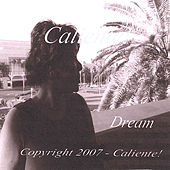 Play & Download Dream by Caliente! | Napster