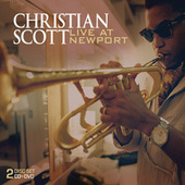 Play & Download Live at Newport by Christian Scott | Napster