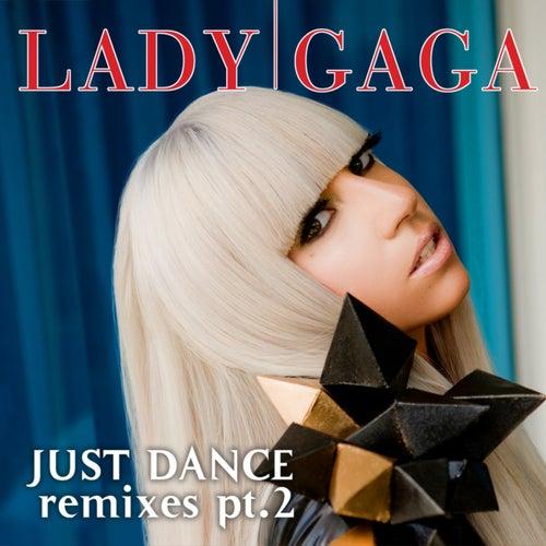 Just Dance by Lady Gaga